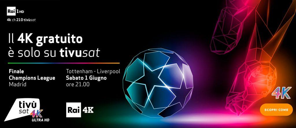 Tottenham - Liverpool Finale Champions League in 4K su tivùsat