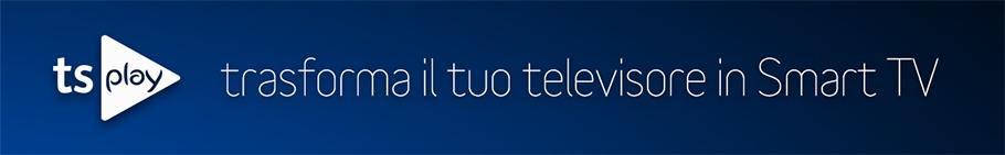 tsPlay trasforma il tuo televisore in smart TV