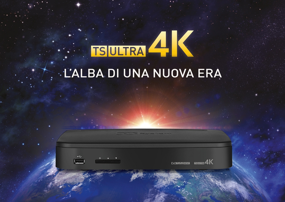 TS ULTRA 4K: l'alba di una nuova era