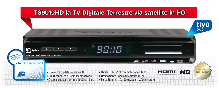 TS9010HD la TV Digitale Terrestre via satellite in HD