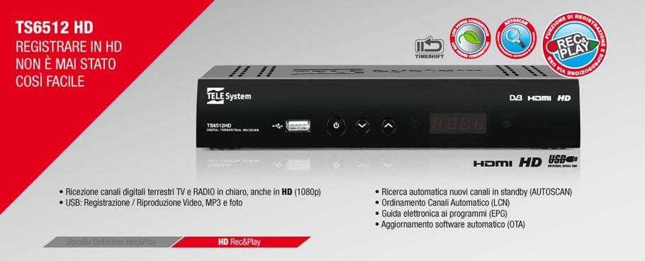 TS6512HD: registrare in HD non è mai stato così facile