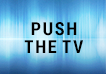 Push the TV